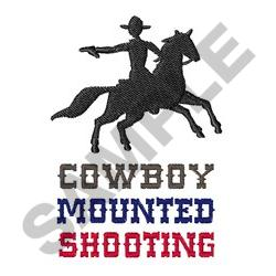 COWBOY MOUNTED SHOOTING embroidery design