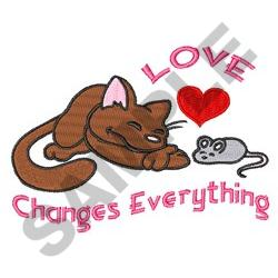 LOVE CHANGES EVERYTHIG embroidery design