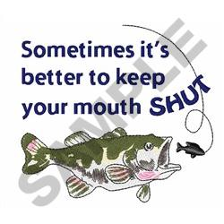 KEEP YOUR MOUTH SHUT embroidery design