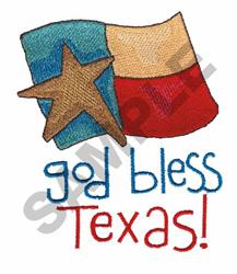 TEXAS FLAG GOD BLESS TEXAS embroidery design