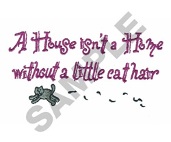 A HOUSE ISNT A HOME embroidery design