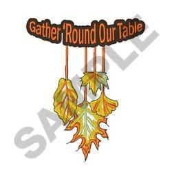 Gather Round Our Table embroidery design