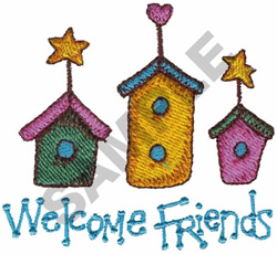 WELCOME FRIENDS BIRDHOUSES embroidery design