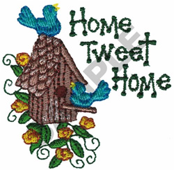 HOME TWEET HOME BIRDHOUSE embroidery design