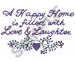 A HAPPY HOME IS FILLED WITH LOVE... embroidery design