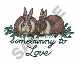 SOME BUNNY TO LOVE embroidery design