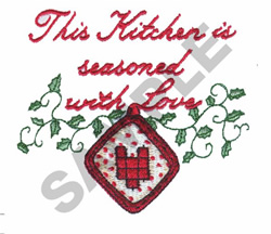 THIS KITCHEN IS SEASONED WITH LOVE embroidery design