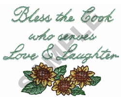 BLESS THE COOK WHO SERVES LOVE... embroidery design