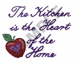 THE KITCHEN IS THE HEART OF THE... embroidery design