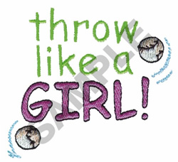 THROW LIKE A GIRL embroidery design