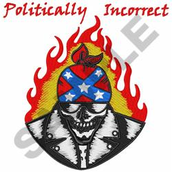 POLITICALLY INCORRECT embroidery design
