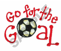 GO FOR THE GOAL embroidery design