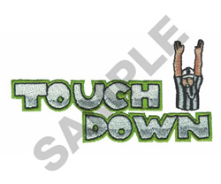 TOUCHDOWN embroidery design
