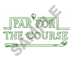 PAR FOR THE COURSE embroidery design
