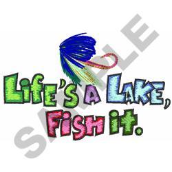 LIFES A LAKE embroidery design