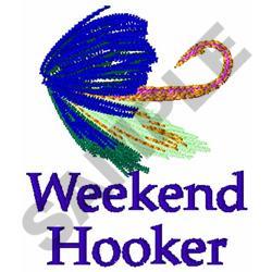 WEEKEND HOOKER embroidery design