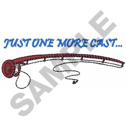 JUST ONE MORE CAST embroidery design