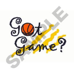 GOT GAME BASKETBALL embroidery design