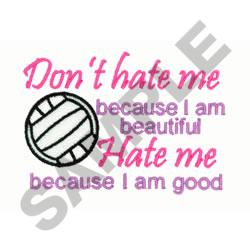DONT HATE ME VOLLEYBALL embroidery design