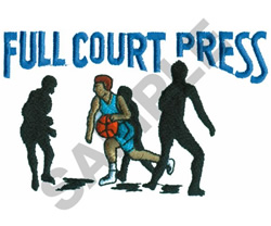 FULL COURT PRESS embroidery design