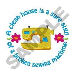 A CLEAN HOUSE IS SIGN embroidery design