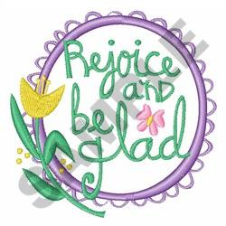 REJOICE AND BE GLAD embroidery design
