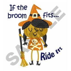 IF THE BROOM FITS embroidery design