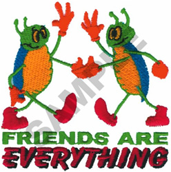 FRIENDS ARE EVERYTHING BUGS embroidery design