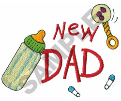 NEW DAD BOTTLE & RATTLE embroidery design