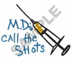 M.D.S CALL THE SHOTS embroidery design
