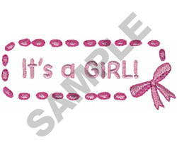 ITS A GIRL! embroidery design