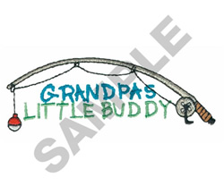 GRANDPAS LITTLE BUDDY FISH POLE embroidery design