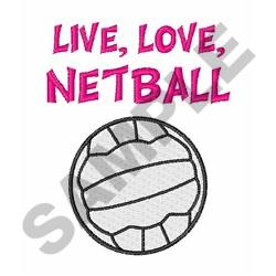 Live Love Netball embroidery design