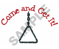 COME AND GET IT embroidery design