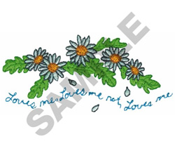 LOVES ME LOVES ME NOT DAISIES embroidery design