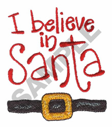 I BELIEVE IN SANTA embroidery design