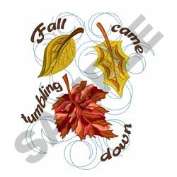 Fall Came Tumbling embroidery design