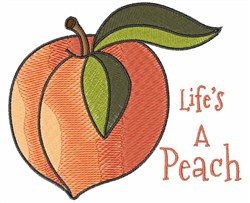 Lifes A Peach embroidery design