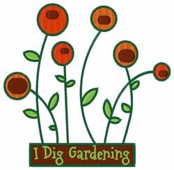 I Dig Gardening embroidery design