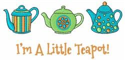 Im a Little Teapot embroidery design
