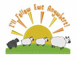 Ill Follow Ewe embroidery design