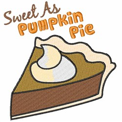 Sweet As Pumpkin Pie embroidery design