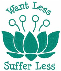 Want/Suffer Less embroidery design