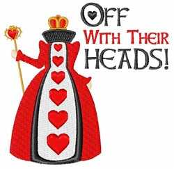 Off with Their Heads embroidery design