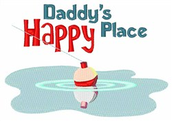 Daddy Happy Place embroidery design