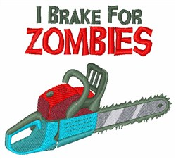 Brake For Zombies embroidery design