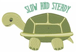 Slow & Steady embroidery design