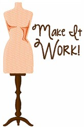 Make it Work embroidery design