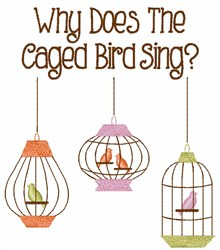 Caged Bird Sing embroidery design