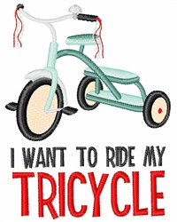 Ride My Tricycle embroidery design